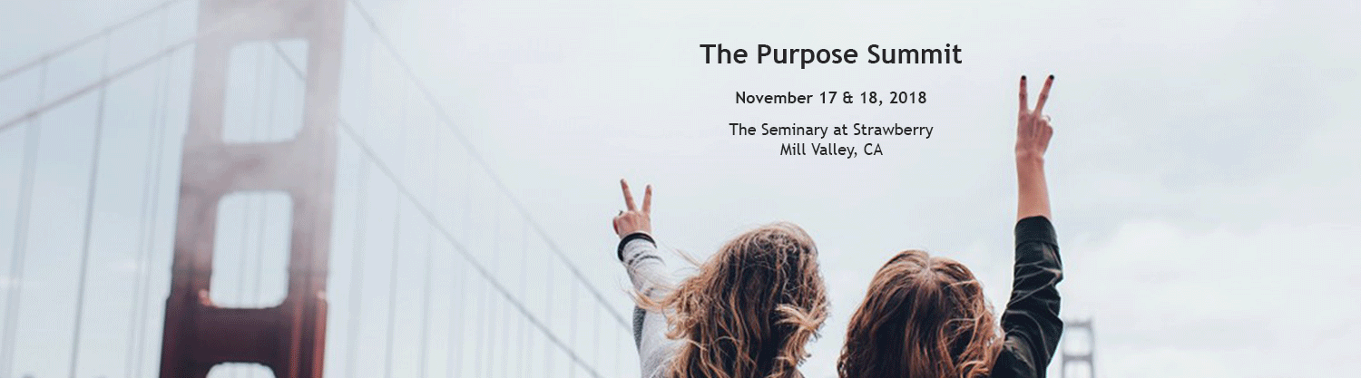 The Purpose Summit - San Francisco