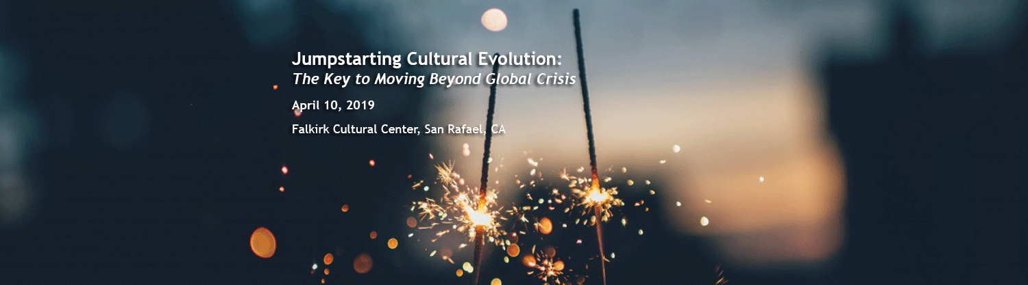 Jumpstarting Cultural Evolution: The Key to Moving Beyond Global Crisis